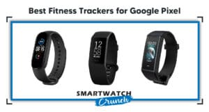 Best-Fitness-trackers-for-Google-Pixel-5