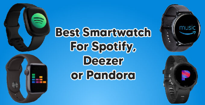Best Smartwatch For Spotify