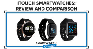 itouch smartwatch review and comparison