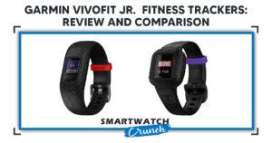 Garmin Vivofit Jr. Fitness Trackers: Review & Comparison [Vivofit Jr. 3 & Vivofit Jr. 2]