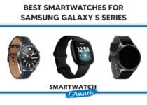 Best Smartwatches For Samsung Galaxy S Series