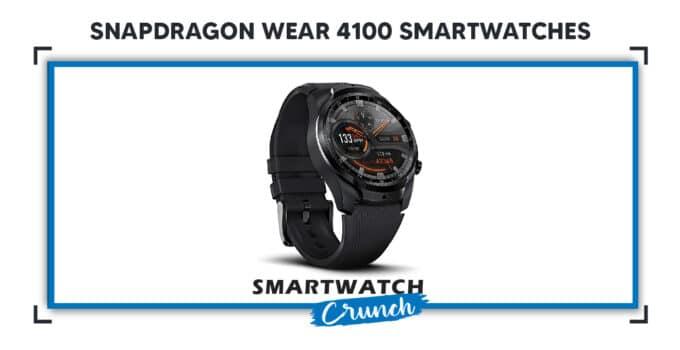 Snapdragon Wear 4100 Smartwatches