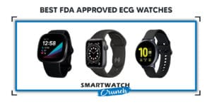 Best FDA approved ECG smart Watches