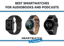 Best SmartWatch for audiobooks and Podcasts