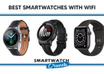 Best Smartwatches With WiFi