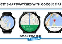 Best smartwatches with google maps Navigation