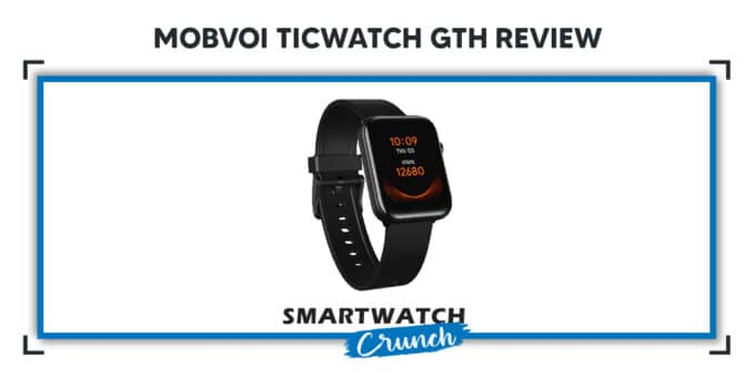 Mobvoi ticwatch gth review 2021