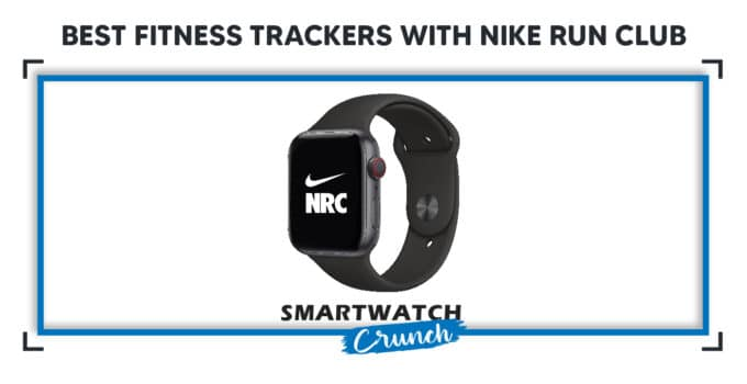 fitness trackers with Nike Run club-01