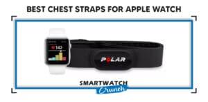 Chest Straps Apple Watch