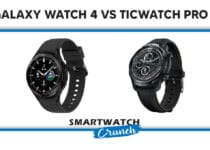 Galaxy watch 4 vs Ticwatch Pro 3 comparison