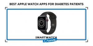 Best Apple Watch Apps for Diabetes Patients-01