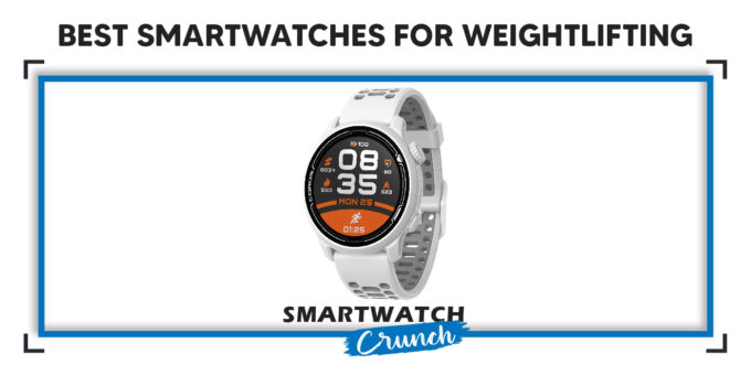 smartwatch for weightlifting